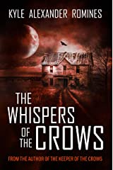 The Whispers of the Crows Kindle Edition