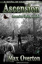 Ascension Series, Book 1: Ascension: A Novel of Nazi Germany (Ascension Series, A Novel of Nazi Germany)