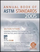 2005 Annual Book of ASTM Standards: Sensory Evaulation; Vacuum Cleaners; Security Systems; Detention Facilities; Food Service Equipment (15.08-05)