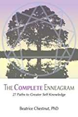 The Complete Enneagram: 27 Paths to Greater Self-Knowledge Kindle Edition