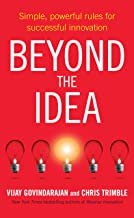 Beyond the Idea: Simple, powerful rules for successful innovation