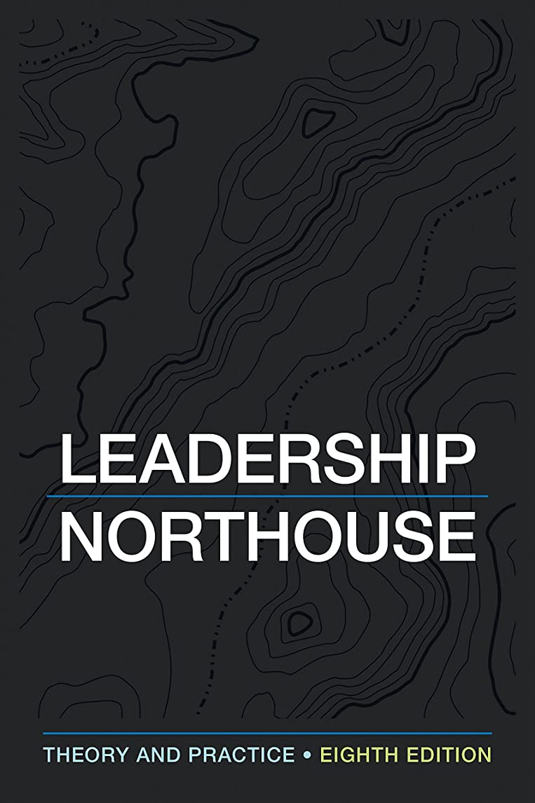 ハシーサーキュレーションタイムリーなLeadership: Theory and Practice (English Edition)