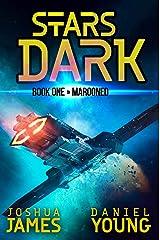 Stars Dark: Marooned Kindle Edition