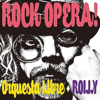 ROCK OPERA!