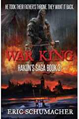 War King: A Viking Age Novel (Hakon's Saga Book 3) Kindle Edition