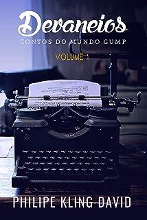 Devaneios: Contos do Mundo Gump (Volume Livro 1)