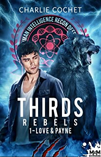 Love and Payne: Thirds Rebels, T1