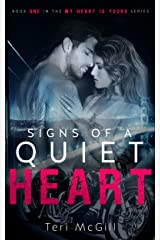 SIGNS OF A QUIET HEART (MY HEART IS YOURS Book 1) Kindle Edition