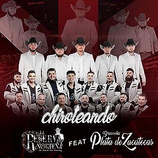 Chiroteando (feat. Banda Plata de Zacatecas)