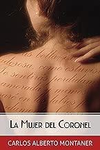 La mujer del Coronel (Spanish Edition)