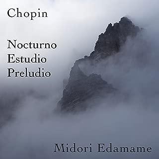 Chopin: Nocturno / Estudio / Preludio