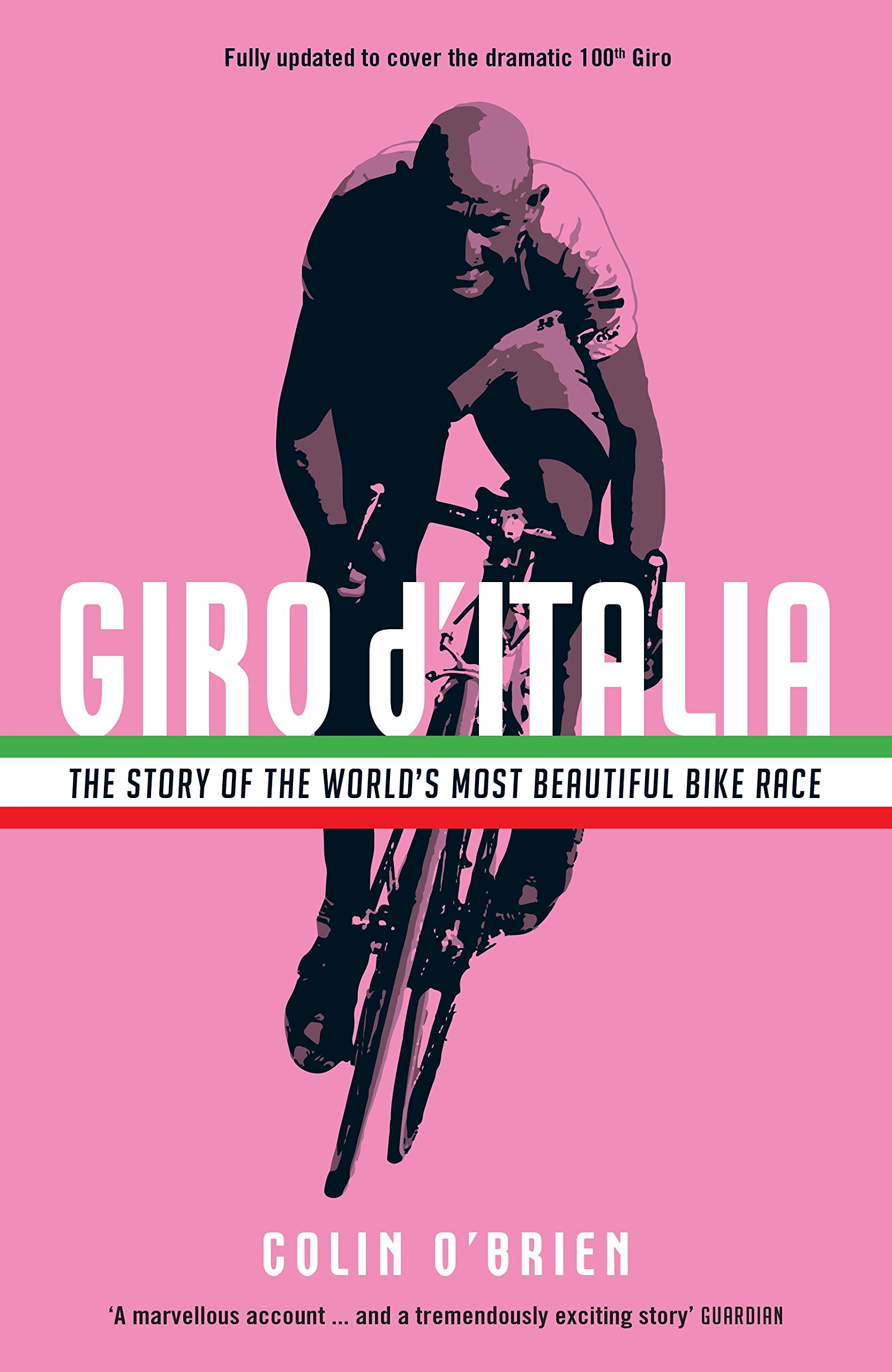 Image OfGiro D'Italia: The Story Of The World's Most Beautiful Bike Race (English Edition)