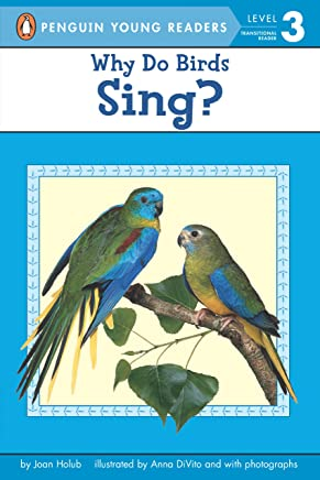 Why Do Birds Sing? (Penguin Young Readers, Level 3) (English Edition)