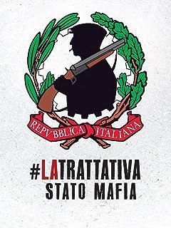 #La trattativa: Stato Mafia