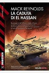 La caduta di El Hassan (Italian Edition) Kindle Edition