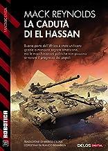 La caduta di El Hassan (Italian Edition)