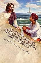 LOS VIAJES DE JESÚS: SUS EXPERIENCIAS, ENSEÑANZAS Y PREPARACIÓN DE LA VENIDERA MISIÓN EVANGÉLICA  (SEGÚN LOS ESCRITOS DE URANTIA) (Spanish Edition)