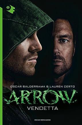 Arrow - Vendetta