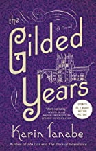 Best karin tanabe the gilded years Reviews