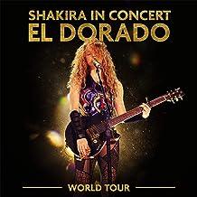 Hips Don`t Lie (El Dorado World Tour Live)