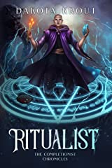 Ritualist (The Completionist Chronicles Book 1) Kindle Edition