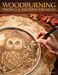 Woodburning Project & Pattern Treasury: Create Your Own Pyrography Art with 75 Mix-and-Match Designs (Fox Chapel Publishin...