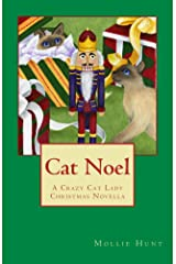 Cat Noel (Crazy Cat Lady cozy mysteries Book 6) Kindle Edition