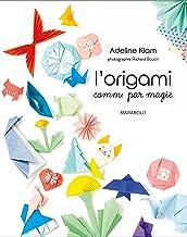 L'origami comme par magie: 31630 (Tendance - Déco)