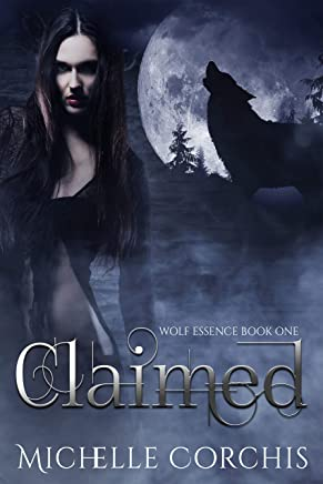 Claimed (Wolf Essence Book 1)