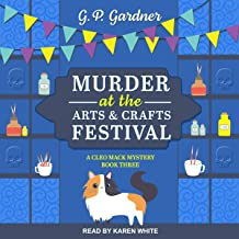 Murder at the Arts and Crafts Festival: A Cleo Mack Mystery, Book 3