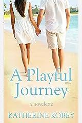 A Playful Journey: A Novelette (Sweet Tea Series Book 1) Kindle Edition