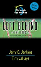 Through the Flames (Left Behind: The Kids Book 3)