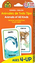 School Zone - Bilingual Animals of All Kinds Flash Cards - Ages 4+, Preschool, Kindergarten, ESL, Language Immersion, Animal Names, Classes, and More (Spanish and English Edition) (Spanish Edition)