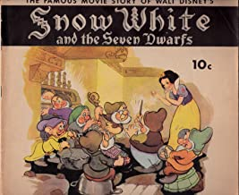 The Famous Movie Story of Walt Disney's SNOW WHITE and the Seven Dwarfs