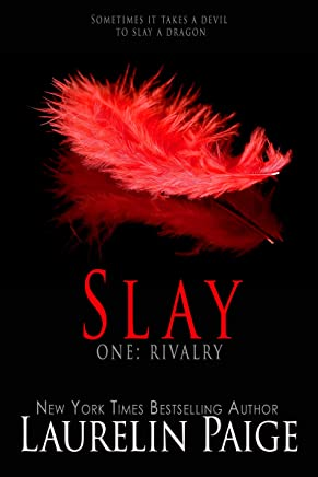 Slay: Rivalry (Slay Quartet Book 1)