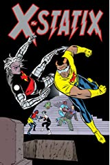 X-Statix: The Complete Collection Vol. 2 (X-Statix (2002-2004)) Kindle Edition