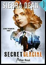 Secret glacial: Secret McQueen, T7