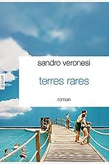 Terres rares : Traduit de l'italien par Dominique Vittoz (Littérature Etrangère) Format Kindle