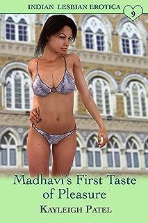 Madhavi's First Taste of Pleasure: Desi Sex Stories (Indian Lesbian Erotica Book 9)