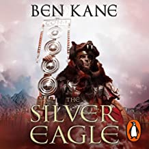 The Silver Eagle: Forgotten Legion Chronicles 2