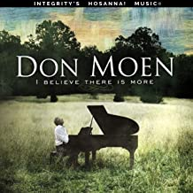 don moen i believe there is more