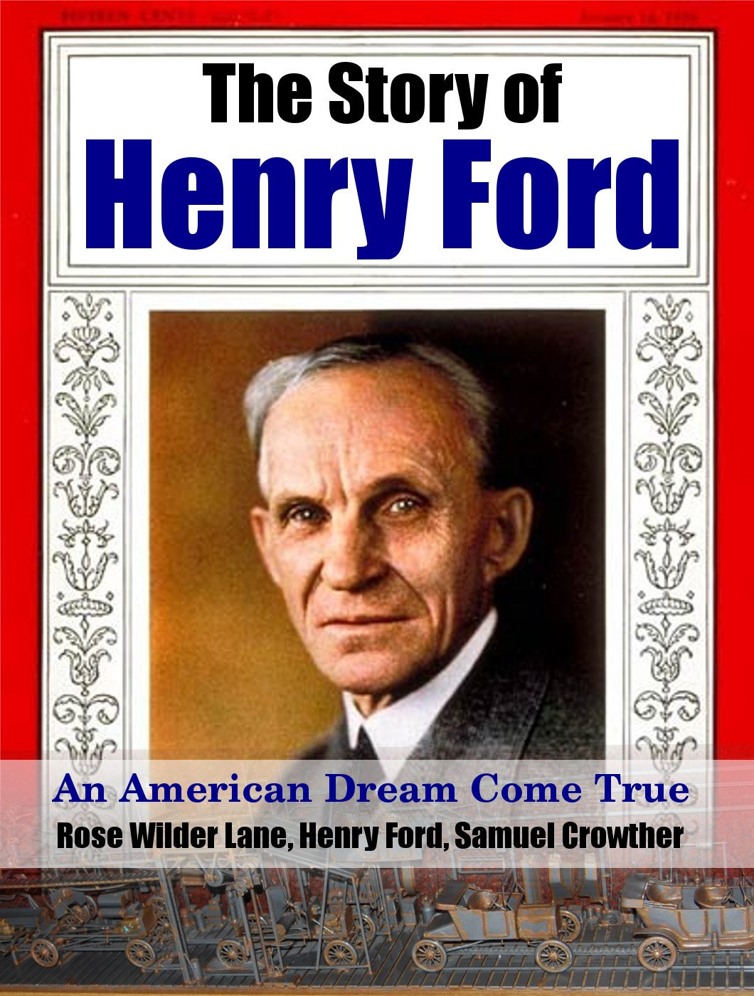 The Story of Henry Ford: An American Dream Come True (Adding Clear Value Book 10)