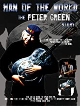 Peter Green - Story: Man Of The World