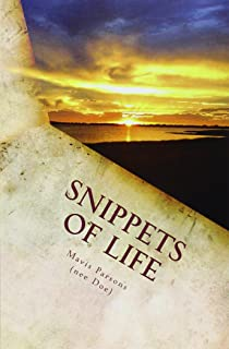 Snippets Of Life