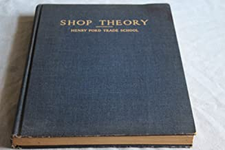 Shop Theory, Revised Edition - Henry Ford Trade School