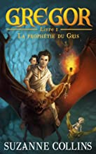 Gregor 1 - La Prophétie du Gris (French Edition)