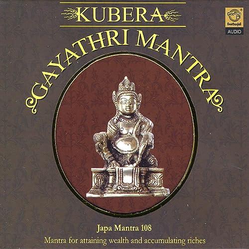Kubera Gayathri Mantra by Prof  Thiagarajan & Sanskrit