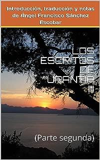 LOS ESCRITOS DE URANTIA III: (Parte segunda) (Spanish Edition)