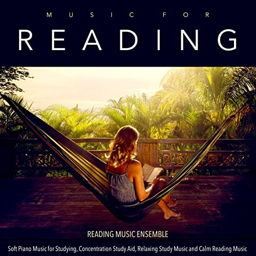 Music for Reading: Soft Piano Music for Studying