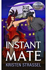 Instant Mate (The Real Werewives of Colorado Book 4) Kindle Edition